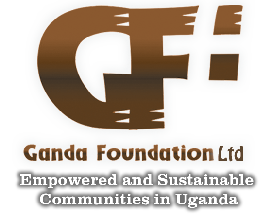 Ganda Foundation Ltd - Empowered and Sustainable Communities in Uganda